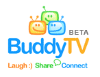 BuddyTV - BuddyTV is an entertainment-based website based in Seattle, Washington, which generates frequently updated content about television programs and sporting events. The website publishes information about celebrity and all related entertainment news through a series of articles, entertainment profiles, actor biographies and user forums.[1] BuddyTV partners with entertainment sites TMZ.com and Starpulse, and remains a prominent reference for The Internet Movie Database and a multitude of cousin sites.
