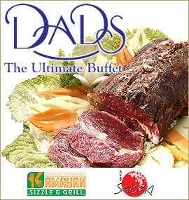 Dads - Dad's-Kamayan-Saisaki is the ultimate buffet experience here in the Philippines. Not only is the food yummy but also rightly priced. :)