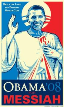Obama as the Messiah - ...and he believes it to be true!