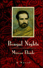 bengal nights - the bengal nights written by mircea eliade