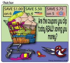 coupons - I use coupons and I like them because it helps save some money.