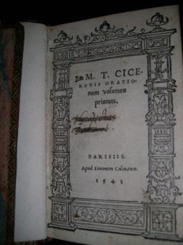 One of the first Parisian italics - An edition of Cicero made by Simon Colline in Paris in 1543