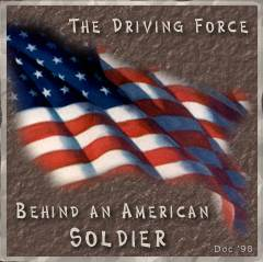 American Flag - The Driving Force behind a Soldier - American Flag - The Driving Force behind a Soldier