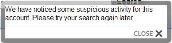 Warn Message - A warn message from myLot if myLot considers there are suspicious searching activities.