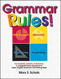 Grammar rules - We need to follow the correct English rules, which is very important in our learning English.