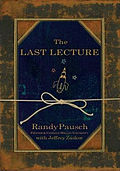 The Lecture - This is the book I could not finish. If you had lousey parents I don't recommend not reading it!