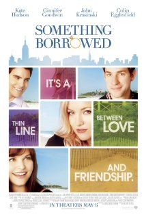 Something Borrowed - Something Borrowed, the movie stars - Ginnifer Goodwin, Kate Hudson and Colin Egglesfield