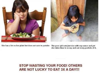 Who is Luckier? - Wasting food is a sin.