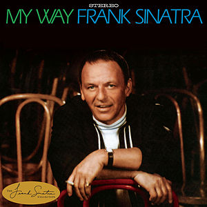 MY WAY is one of the greatest songs of all time. F - MY WAY is one of the greatest songs of all time. Frank Sinatra sings it well