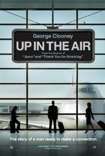 Up in the Air - Up in the Air, starring George Clooney, Vera Farmiga and Anna Kendrick