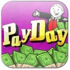 pay day - Pay Day is the day when we get our salary each month. I wish each pay day to come soon.