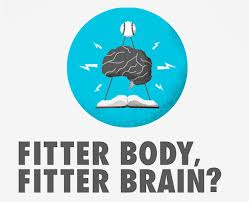 Exercise - A fit body always keeps your brain fit.