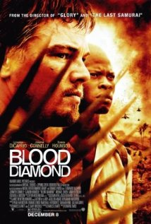 Blood Diamonds - Blood Diamonds, starring Leonardo DiCaprio, Djimon Hounsou and Jennifer Connelly