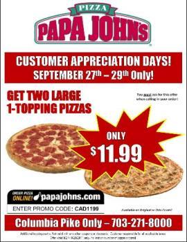 Papa John  - Papa John pizzas are good and awesome!