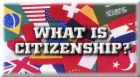 Citizenship - logo asking what is citizenship.