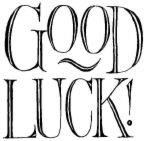 I Wish You Luck - Good luck