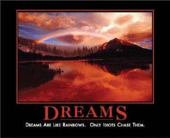 dreams - dreams are.....