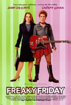 freaky friday movie - movie starred by lindsay lohan..wherein she switches body with her mom and vise versa.. very cute!