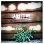 be positive - be positive