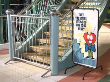 Healthy Heart - Please take the stairs, I would if I could