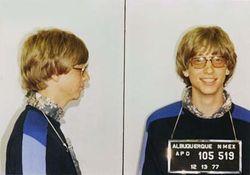 Bill Gates - Bill Gates was arrested at least twice in New Mexico: once in 1975 for speeding and driving without a license, and in 1977 when this photograph was taken.
