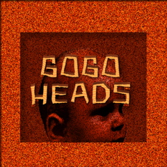 Our of our band pictures - Gogo heads picture I have made these