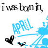 April  - this is an image saying saying i was born in April