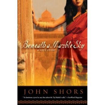 Beneath A Marble Sky - by John Shors