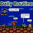 daily routine - try having good time by doing each day something different