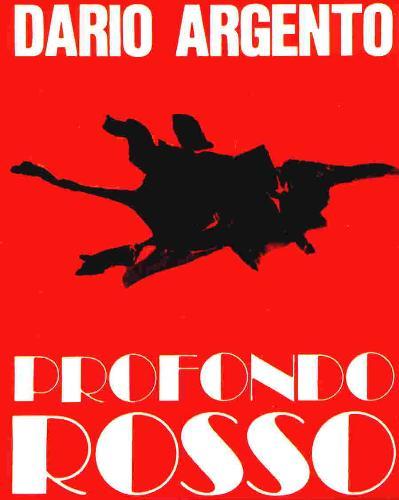 Profondo Rosso by Dario Argento - Profondo Rosso
