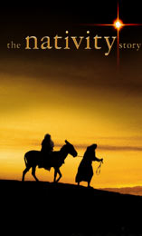 The Nativity Story - The Nativity story about Jesus' birth