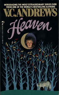"Heaven by V.C. Andrews - Very good book by V.C. Andrews called ""Heaven""."