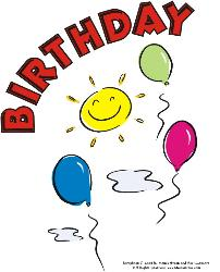 Happy....Birthday........so when is your birthday. - Its birthday. time.............lets celebrate.......