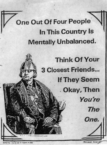 saying - one of 4 of ur closest  frnds is unbalanced