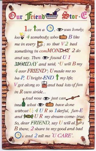 As sweet as friendship - A friend is sweet when it is new... but it is sweeter when it is TRUE ! But you know what? It is sweetest when it is you...
