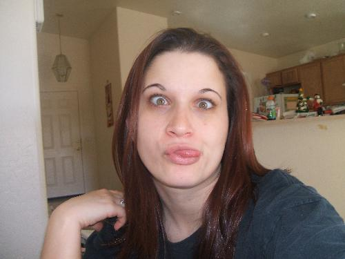Me being goofy - I was bored one day and was playing around with my digital camera...I have several photos just like this one...lol. I told you I was weird!