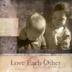 love - love each other