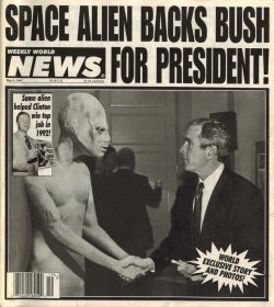 aliens choose bush! - This is just a play on how Aliens might be used as political propaganda.
