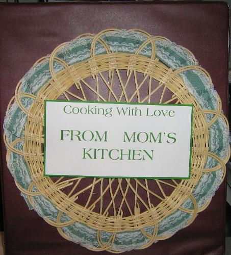 The Cover of my Cookbook - This shows the title ! - This is the cookbook that I made for my daughter Amy as part of her wedding gifts .