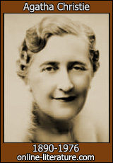 Agatha Christie - the author of that great belgian detective, who can solve any crime.