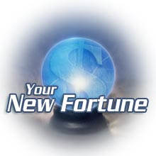 Your new fortune - My uplines have taught me how to take a simple free program earning you around 25 cents per day by yourself alone, into one making close to $10 daily with an unlimited potential for going even higher.