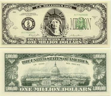 money - a $1 million dollar bill