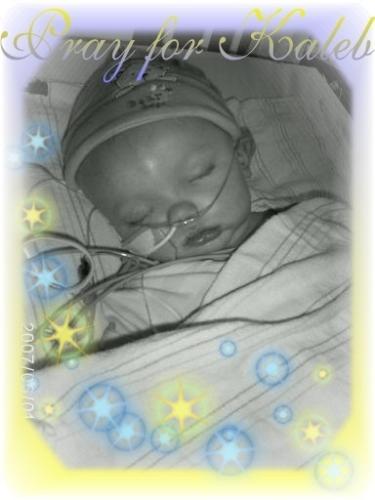 Pray for Kaleb - baby Kaleb