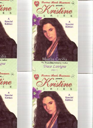 Kristine series - I loved martha cecilia she is the best..novelist of all times.