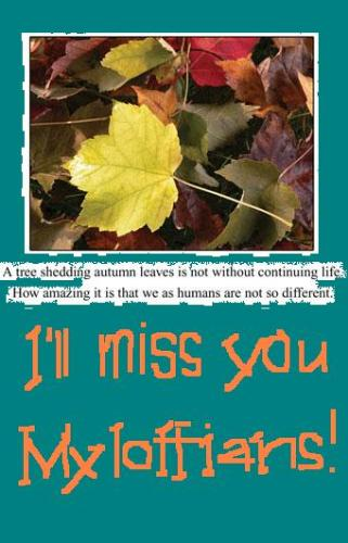 miss you - i'll be missing you all