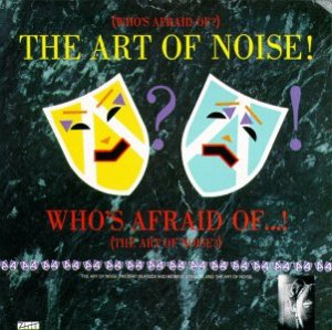 the art of noise - The first album of the art of noise