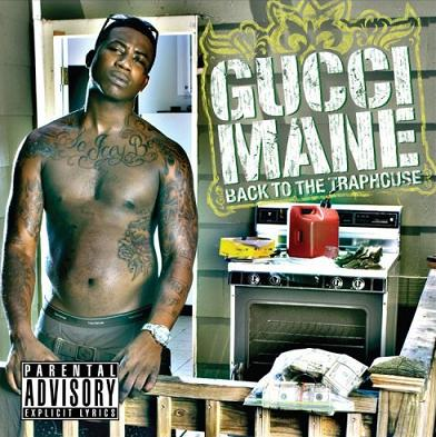 Gucci Mane - Back To The Traphouse - Cover art for Gucci Mane's new CD Back To The Traphouse