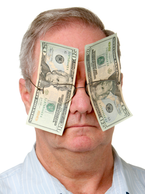 money - blinded by money
