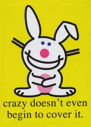 Crazy does not cover it.  - crazy