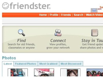 friendster - friendster is my biggest community site. it has all my recent pictures...my friends...